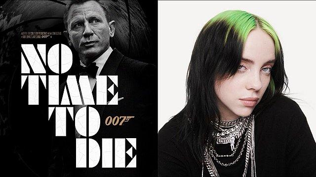 No Time To Die: Το τραγούδι της Billie Eilish για τη νέα ταινία του James Bond και η ιστορία του
